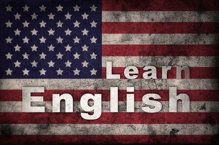 learning english: Learning english concept. Grunge USA flag background Stock Photo