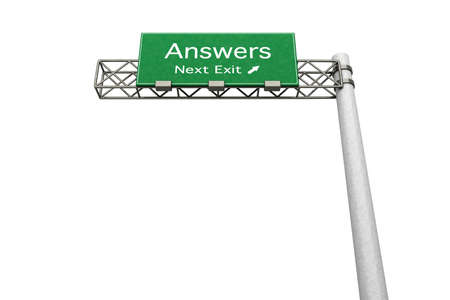answers highway: 3D rendered Illustration. Highway Sign next exit to get Answers. Isolated on white.