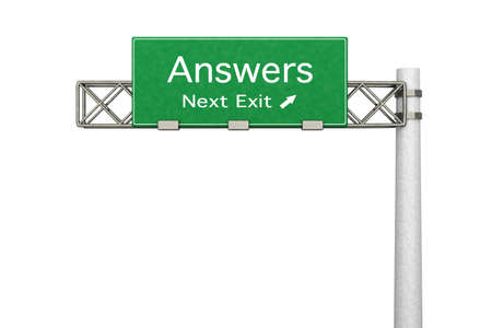 answers highway: 3D rendered Illustration  Highway Sign next exit to get Answers  Isolated on white