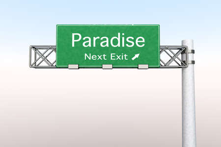 3D rendered Illustration  Highway Sign - Next exit to Paradise
