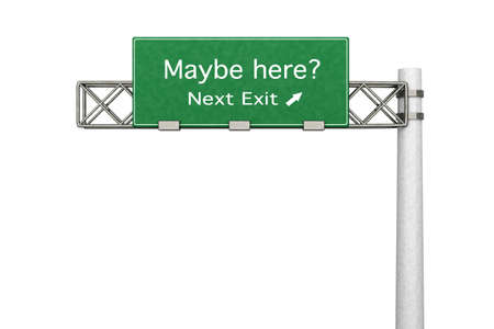 3D rendered Illustration  Highway Sign - the next exit maybe the right one  Stock Illustration - 15698263