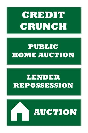 repossessed: Credit crunch and home repossession signs isolated on white background.