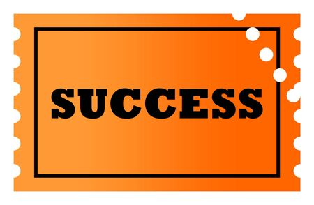 stamped: Stamped ticket to success, isolated on white background. Stock Photo