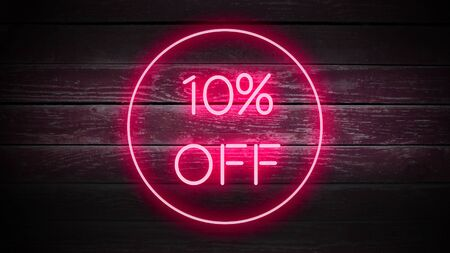 10 PERCENT OFF in neon style on wooden background for your design template.