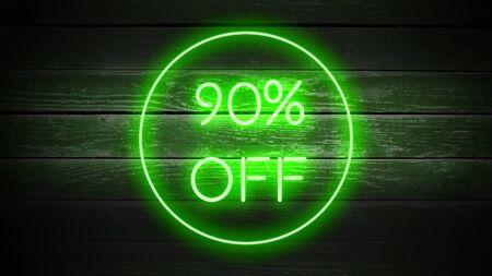 90 PERCENT OFF in neon style on wooden background for your design template.