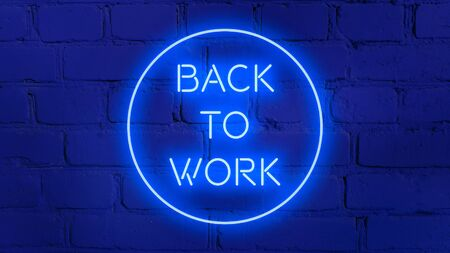 BACK TO WORK in neon style on brick background for your design template.