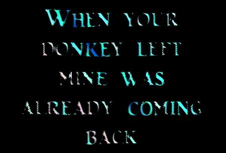 aphorism: donkey phrases
