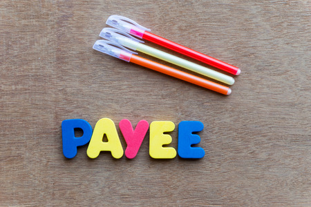 payee: payee colorful word on the wooden background
