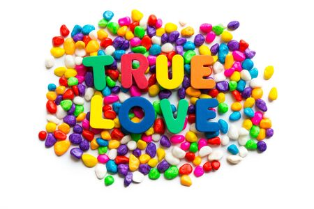 with true love: true love words on the colorful stone and white background Stock Photo