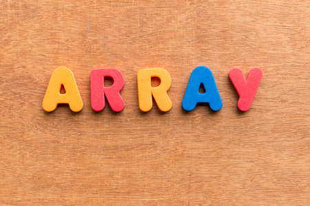 array: array colorful word on the wooden background