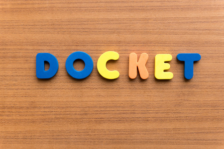 docket: docket colorful word on the wooden background