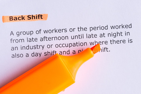 shift: Back Shift word highlighted  on the white paper
