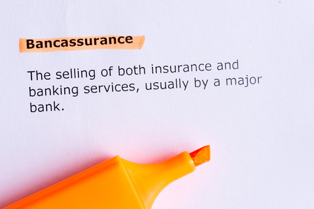 bancassurance   word highlighted  on the white paper