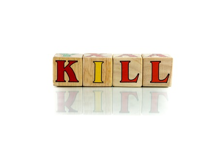assassinate: kill colorful wooden word block on the white background