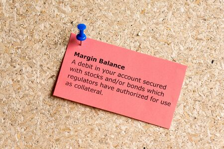 regulators: margin balance word typed on a paper and pinned to a cork notice board