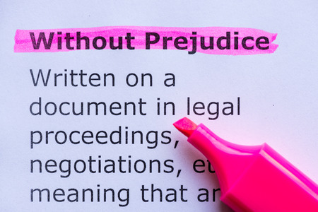 prejudice: without prejudice  word highlighted on the white background