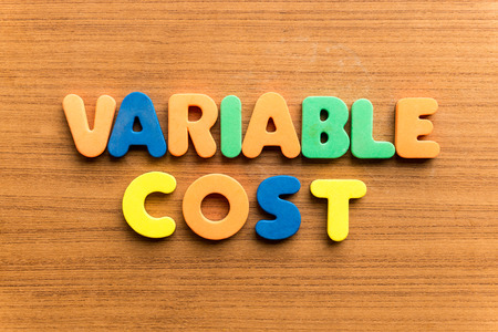 variable rate: variable cost  colorful word on the wooden background