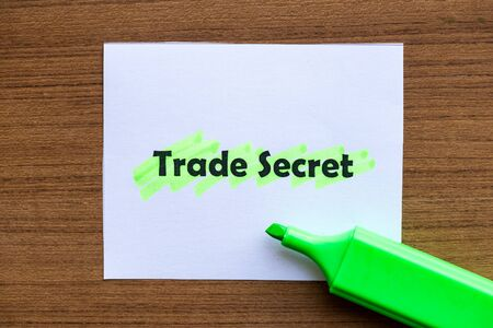 secret: trade secret word highlighted on the white paper