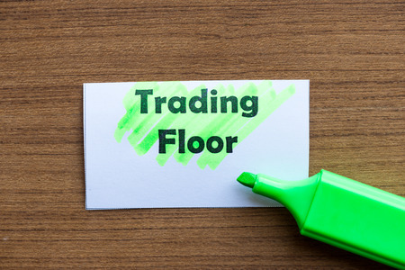 trading floor: trading floor word highlighted on the white paper