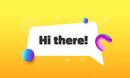 Hi there funny speech bubble. Message in memphis style. Dialogue phrase, welcome remark in white frame black text on yellow background for web banners and flyers vector bright flat hello poster