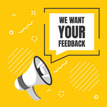 We want your feedback. Customer reviews, client survey. Loudspeaker and speech bubble with lettering. Yellow memphis square banner. Buyers opinions and recommendations. Vector megaphone