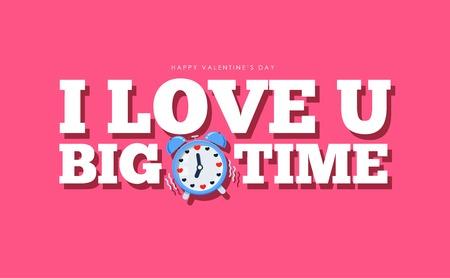 i love you big time