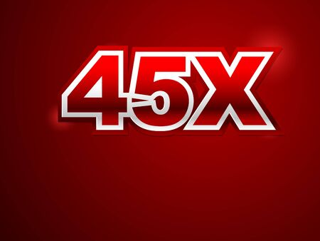 45x sign in red background