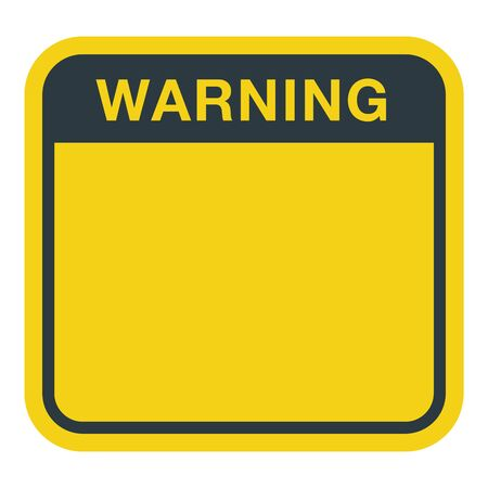 Blank Square Warning Sign with text on top