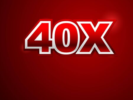 40x sign in red background