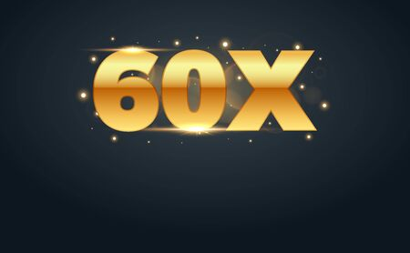 60x multiply number in Gold letters. Isolated Vector Illustration