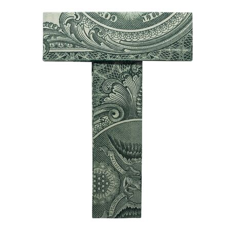 Money Origami LETTER T Character Folded with Real One Dollar Bill Isolated on White Background