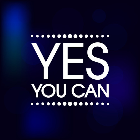 Yes You Can. Abstract Retro Motivation Poster .  Typography Background
