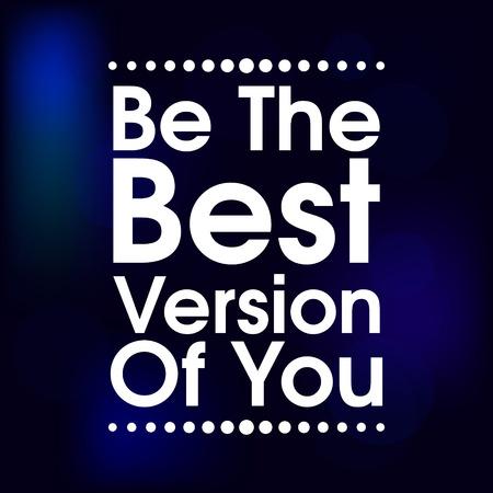 Ser la mejor versi�n de ti. Cita de la motivaci�n Azul Cartel abstracto. Tipograf�a de fondo vectoriales