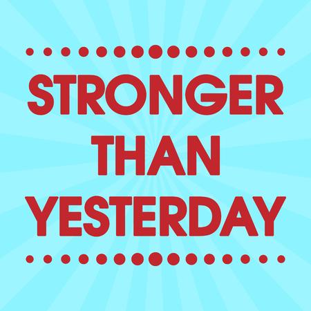 Stronger Than Yesterday Vector Retro Roze Abstracte Kleurrijke Grunge Citaat van de Motivatie Poster. Typografie Achtergrond Stock Illustratie