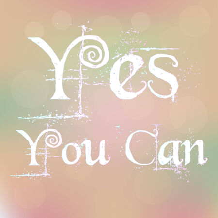 can yes you can: Yes You Can Magic White Text on Blurred Background  Abstract Motivation Quote Poster Typography Vector Illustration