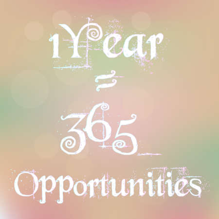 1 year: 1 Year 1 Year 365 365 Opportunities Magic White Text on Blurred Background Abstract Motivation Quote Poster Typography Vector