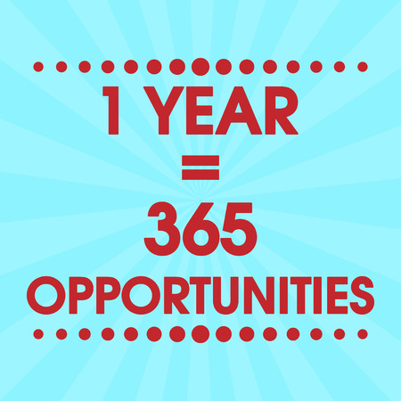 stronger: 1 Year 365 Opportunities Vector Retro Pink Abstract Colorful Motivation Quote Poster. Typography Background