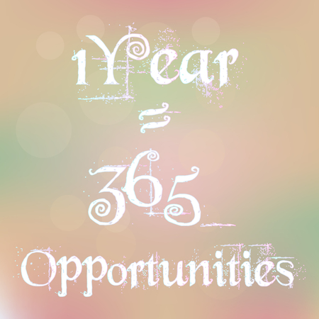 1 year: 1 Year 365 1 Year 365 Opportunities Magic White Text on Blurred Background Abstract Motivation Quote Poster Typography Vector Vectores