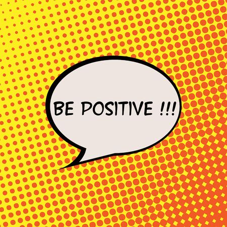 Be Positive Comics Halftone Background Motivation Quote Poster Typography Vector