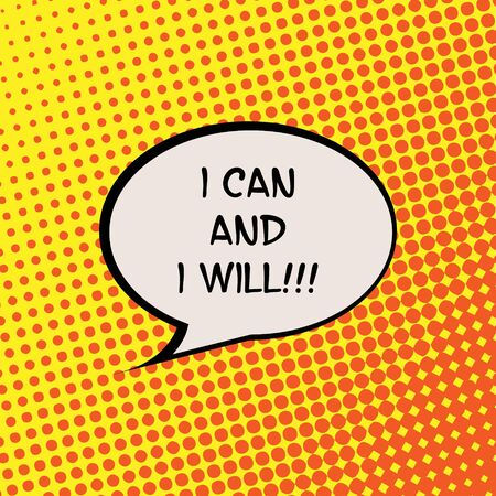 live feeling: I Can and I Will Comics Halftone Background Motivation Quote Poster Typography Vector