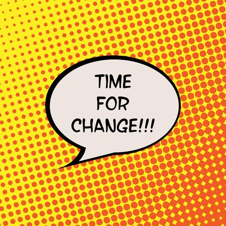 Time for Change Halftone Background Comics Motivation Quote Poster Typography Vector
