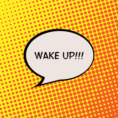 Wake Up Comics Halftone Background Motivation Quote Poster Typography Vector