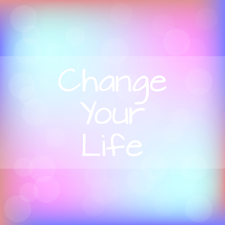 Change Your Life Rainbow Background Motivation Quote Poster Typography Vector