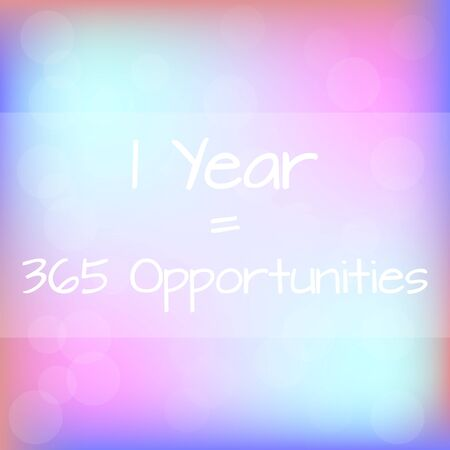 1 year: 1 Year with 365 Opportunities Rainbow Blurred Background Motivation Quote Poster Typography Vector Vectores