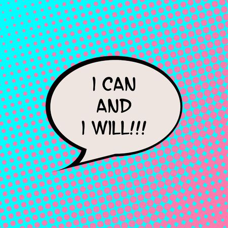 I Can and I Will Comics Halftone Background Motivation Quote Poster Typography Vector
