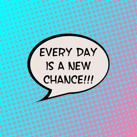every: Every End is a New Beginning Comics Halftone Background Motivation Quote Poster Typography Vector