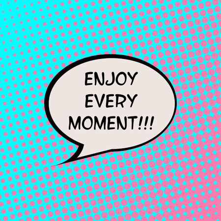 Enjoy Every Moment Comics Halftone Background Motivation Quote Poster Typography Vector