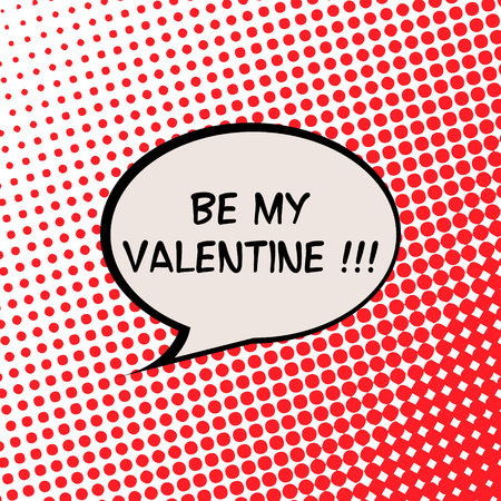 Be my Valentine Card with Halftone Effect Illustration
