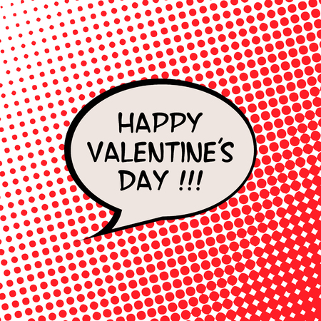Happy Valentines Day Valentine Card with Comics Halftone Effect