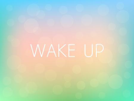 Wake Up Motivation Quote Poster Typography Fresh Colorful Blurred Background Vector